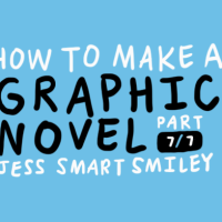 HOW TO MAKE A GRAPHIC NOVEL (7/7)
